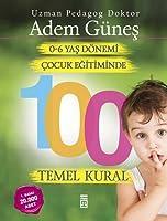 0-6 Yas Cocuk Egitiminde 100 Temel Kural