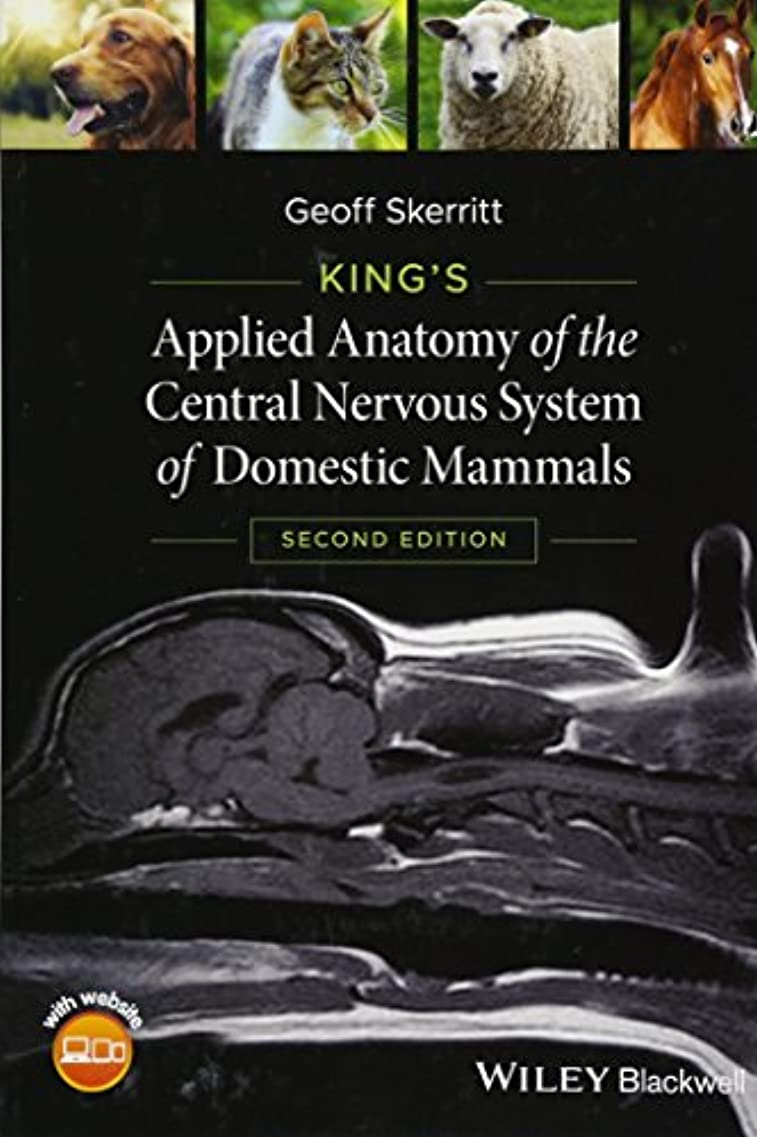 知るガード壊滅的なKing's Applied Anatomy of the Central Nervous System of Domestic Mammals