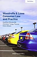 Woodroffe & Lowe's Consumer Law and Practice (Textbook)