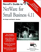 Novell's Guide to NetWare? for Small Business 4.11 (Novell Press)