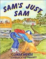 Sam's Just Sam