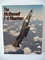 The McDonnell F-4 Phantom (Aero Series)