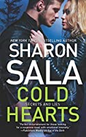 Cold Hearts (Secrets and Lies ) by Sharon Sala(2015-08-25)