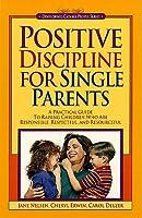 Positive Discipline for Single Parents