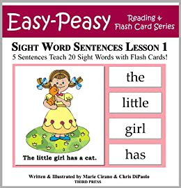 Sight Word Sentences Lesson 1: 5 Sentences Teach 20 Sight Words with Flash Cards (Learn to Read Sight Words) by [Cirano, Marie, DiPaolo, Chris]