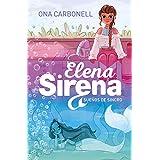 Sueños de agua (Elena Sirena 1) (Spanish Edition)