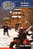 The Great Ice Battle (Secrets of Droon)