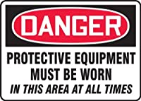 Accuform MPPE127XT Legend DANGER PROTECTIVE EQUIPMENT MUST BE WORN IN THIS AREA AT ALL TIMES Sign 10 Height 14 Wide 10 Length 0.060 Thickness Dura-Plastic Red/Black on White [並行輸入品]