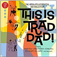 This Is Trad Dad! - The Absolutely Essential 3CD Collection