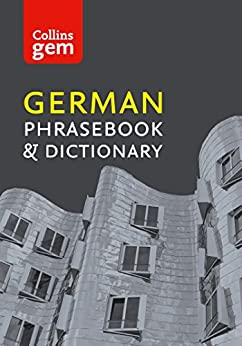 Collins German Phrasebook and Dictionary Gem Edition: Essential phrases and words (Collins Gem) (German Edition) by [Dictionaries, Collins]