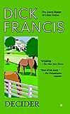Decider (A Dick Francis Novel)