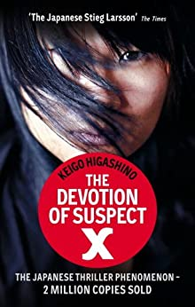The Devotion Of Suspect X by [Higashino, Keigo]