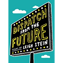 Dispatch from the Future: Poems
