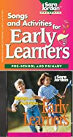 Songs and Activities for Early Learners: Pre-School and Primary (Songs That Teach Language Arts)
