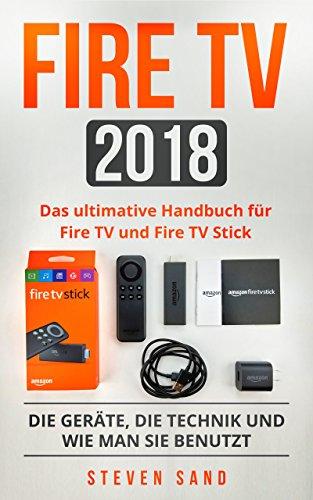 Fire TV 2018: Das ul...