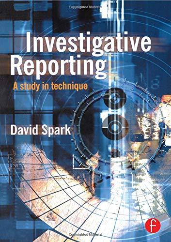 Download Investigative Reporting (Journalism Media Manual,) 0240515439