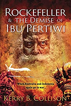 Rockefeller & the Demise of Ibu Pertiwi by [Collison, Kerry B.]