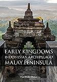 Early Kingdoms: Indonesian Archipelago & the Malay Peninsula 画像
