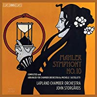 Mahler: Symphony No. 10 (Arr. M. Castelletti for Chamber Orchestra)