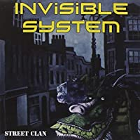 Street Clan by Invisible System (2011-06-21)