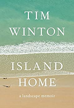 Island Home by [Winton, Tim]
