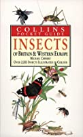 Collins Guide To The Insects of Britain & Western Europe (Collins Pocket Guides)