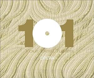 どこかで聴いたクラシック オペラ・ベスト101