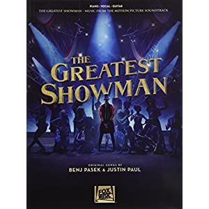 The Greatest Showman: Music from the Motion Picture Soundtrack for Piano-Vocal-Guitar