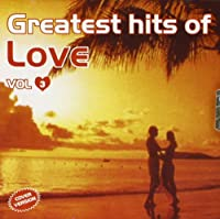 Audio Cd - Greatest Hits Of Love #03 (1 CD)