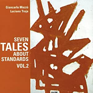 SEVEN TALES ABOUT STANDARDS VOL.2