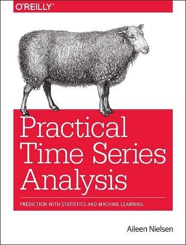 [画像:Practical Time Series Analysis: Prediction with Statistics and Machine Learning]