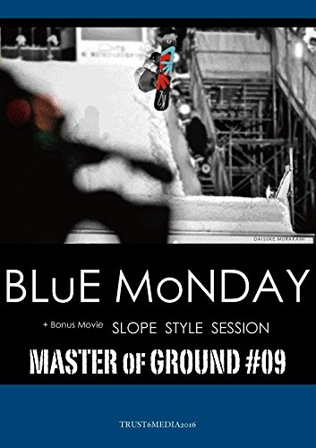 BLUE MONDAY / Master of Ground 09 (htsb0244) [DVD]