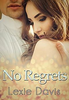 No Regrets by [Davis, Lexie]