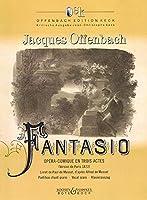 Fantasio, Paris Version 1872: Opera-comique En Trois Actes Et Quatre Tableaux