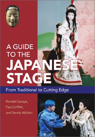 英文版 日本演劇ガイド - A Guide to the Japanese Stage