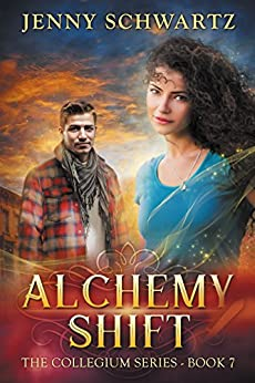 Alchemy Shift (The Collegium Book 7) by [Schwartz, Jenny]