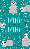 Twenty Twenty, Planner 2020 Weekly Monthly: 5x8 Full Year Notebook Organizer Small | 12 Months - Jan to Dec 2020 | Sloth Flower Leaf Design Teal