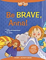 Be Brave, Anna! (Faith That Sticks)