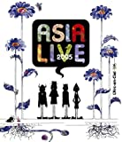 ASIALIVE 2005[KSXL-158][Blu-ray/ブルーレイ]