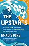 The Upstarts: How Uber, Airbnb, and the Killer Companies of the New Silicon Valley Are Changing the World (English Edition)