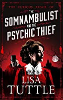 The Somnambulist and the Psychic Thief: Jesperson and Lane Book I