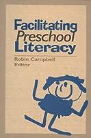 Facilitating Preschool Literacy