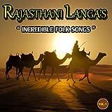 Rajasthani Langas (Incredible Folk Songs)