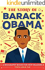 The Story of Barack Obama: A Biography Book for New Readers (The Story Of: A Biography Series for New Readers) (English Edition)