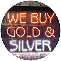 We Buy Gold Silver Shop Dual Color LED看板 ネオンプレート サイン 標識 白色 + オレンジ色 300 x 210mm st6s32-i3508-wo