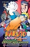 Naruto the Movie Ani-manga 3: Guardians of the Crescent Moon Kingdom