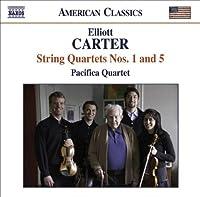 Carter: String Quartets Nos. 1 & 5 (2008-01-29)