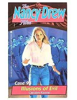 Illusions of Evil (Nancy Drew Files Book 94) by [Keene, Carolyn]