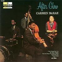 After Glow by CARMEN MCRAE (2011-06-28)