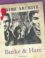 Burke & Hare (Crime Archive)